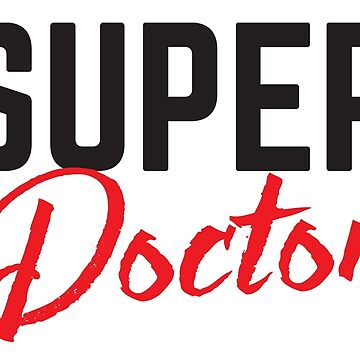 Super doctor by jazzydevil