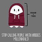 «Deja de llamar a la gente con sudaderas con capucha Millennials!» de PikachuRox