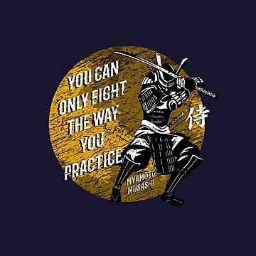 Samurai Fight Quote by Miyamoto Musashi by MDAM