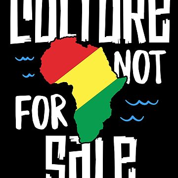 Culture Not For Sale T-Shirt Black History Month African by 14thFloor