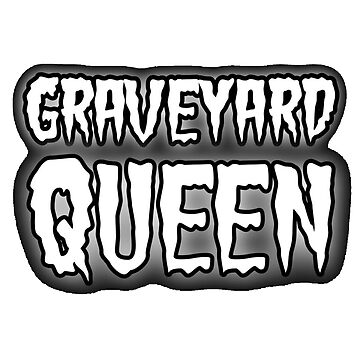 Graveyard Queen by pinkbloodshop
