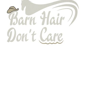Horse Barn Hair Don't Care Cowboy Hat Horse Lover by KanigMarketplac