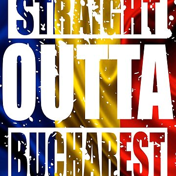 Straight Outta Bucharest TShirt by andalit