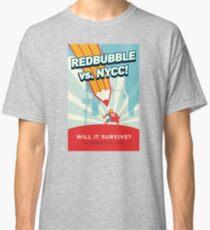 RedBubble vs. NYCC Classic T-Shirt