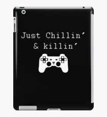 Chillin' & Killin' (Pixel white) iPad Case/Skin