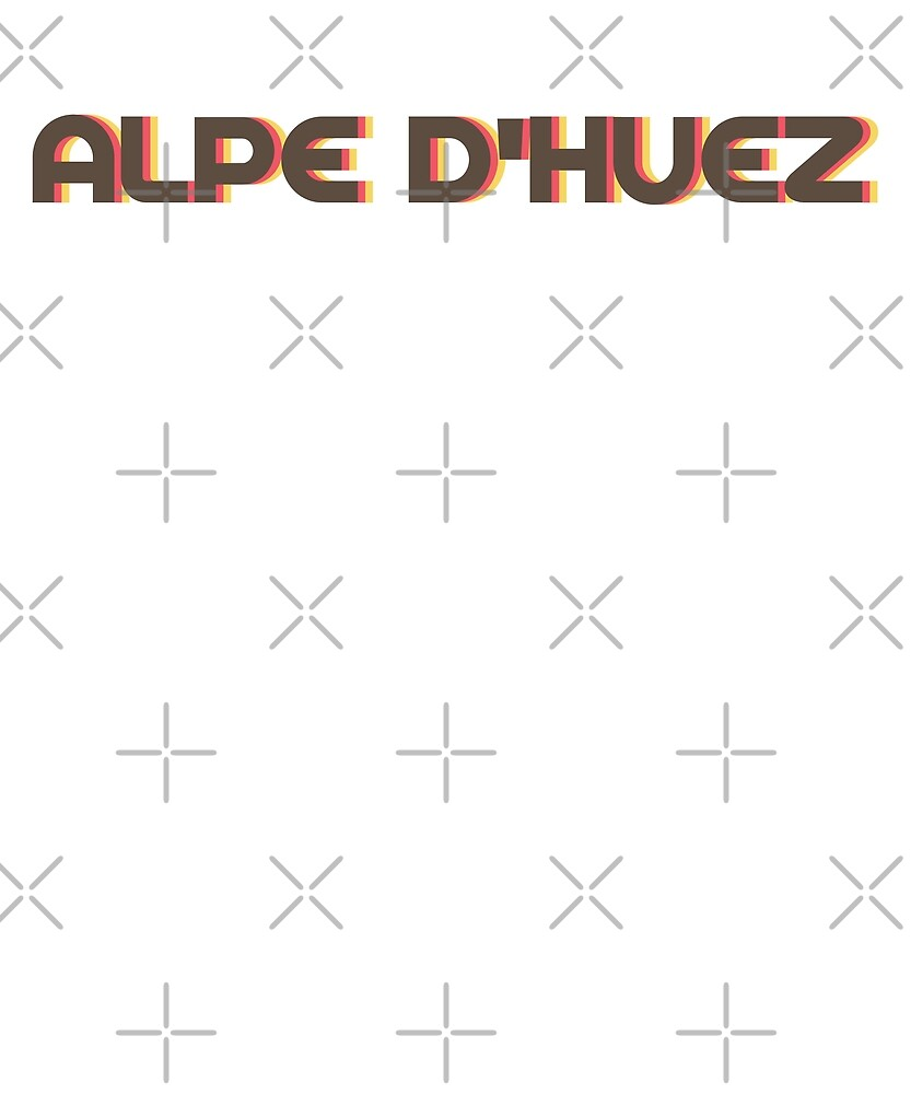 Retro Alpe d'Huez T-Shirt by designkitsch