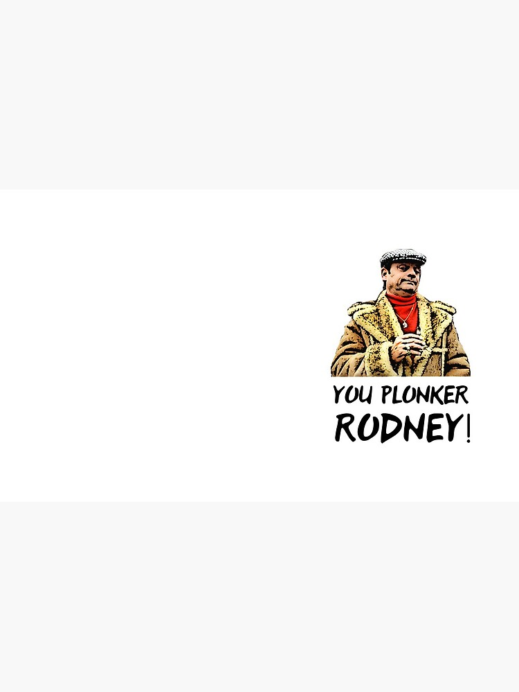 You Plonker Rodney Only Fools and Horses by FoolsandHorses