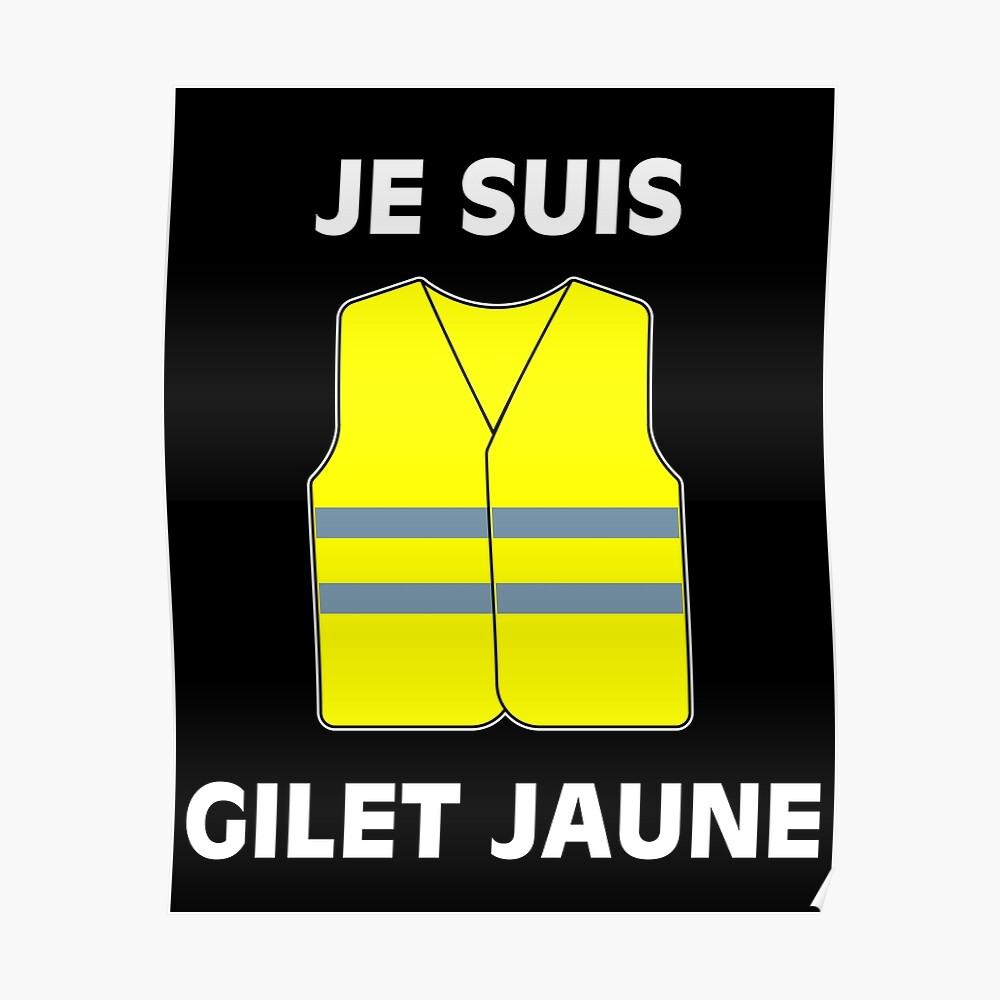Muestra tu apoyo a los chalecos amarillos. $ 2 por artículo serán donados a las víctimas de las protestas. Póster