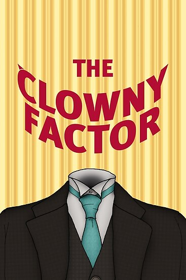 The Clowny Factor by Luis Enrique Cuéllar Peredo