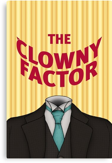 The Clowny Factor by Luis Enrique Cuéllar Peredo