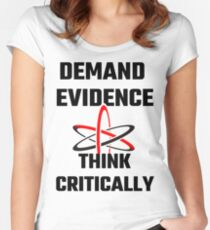 Demand Evidence Think Critically Women's Fitted Scoop T-Shirt