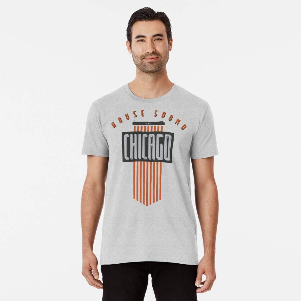 House Sound Of Chicago (one) Premium T-Shirt