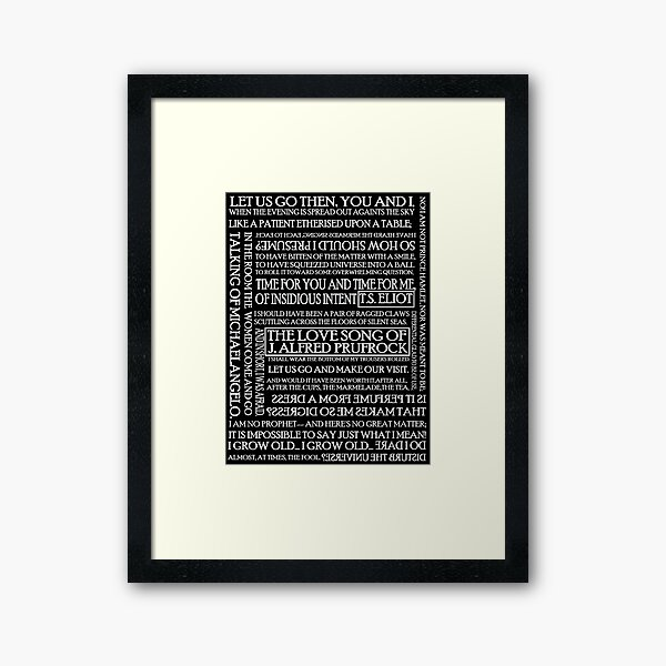 The Love Song of J. Alfred Prufrock 2 Framed Art Print