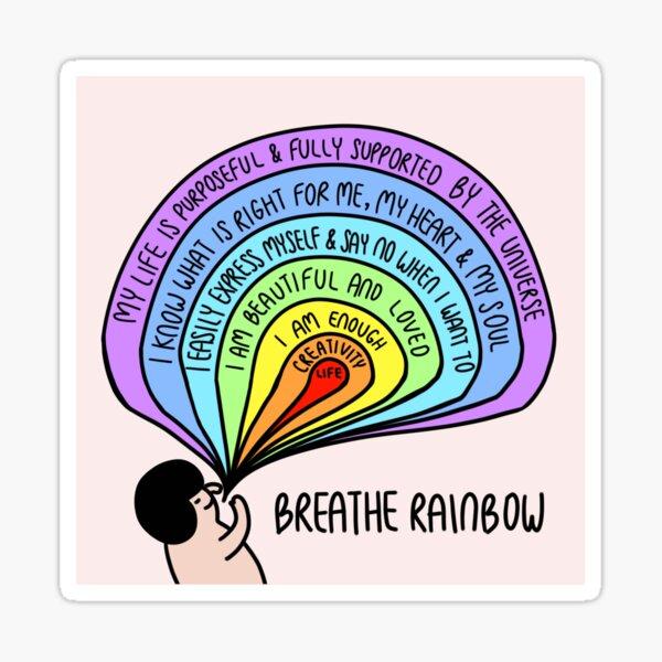 Breathe Rainbow, rainbow affirmation Sticker