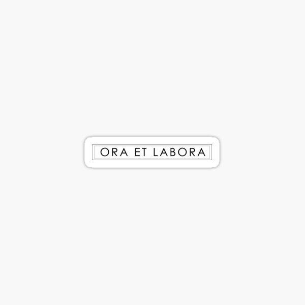 Ora Et Labora - Black and White Sticker