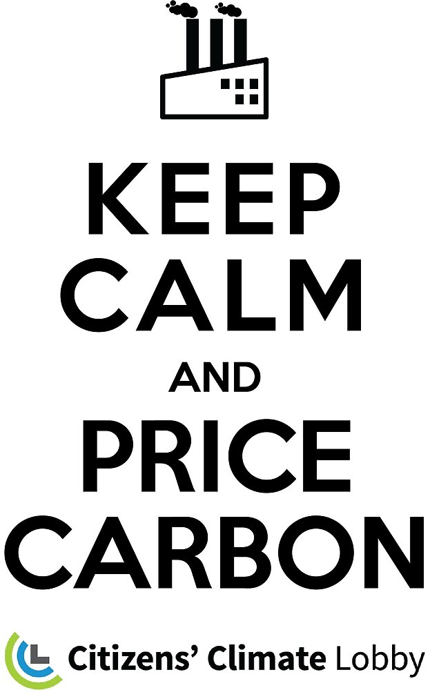 Keep Calm and Price Carbon by ericdjohnson