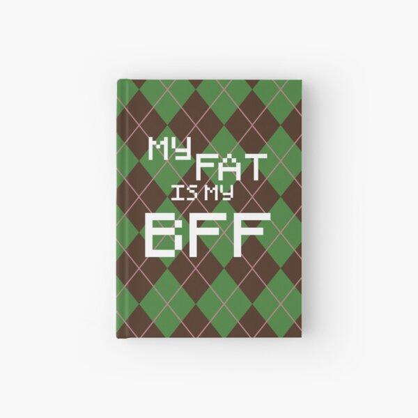 My Fat is My BFF Pixel Style (Round) Hardcover Journal