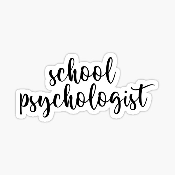 school psychologist Sticker