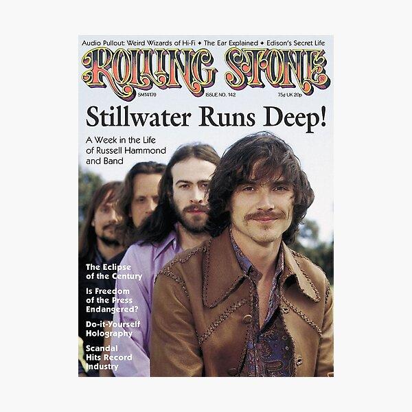 Almost Famous - Stillwater Runs Deep!  Photographic Print