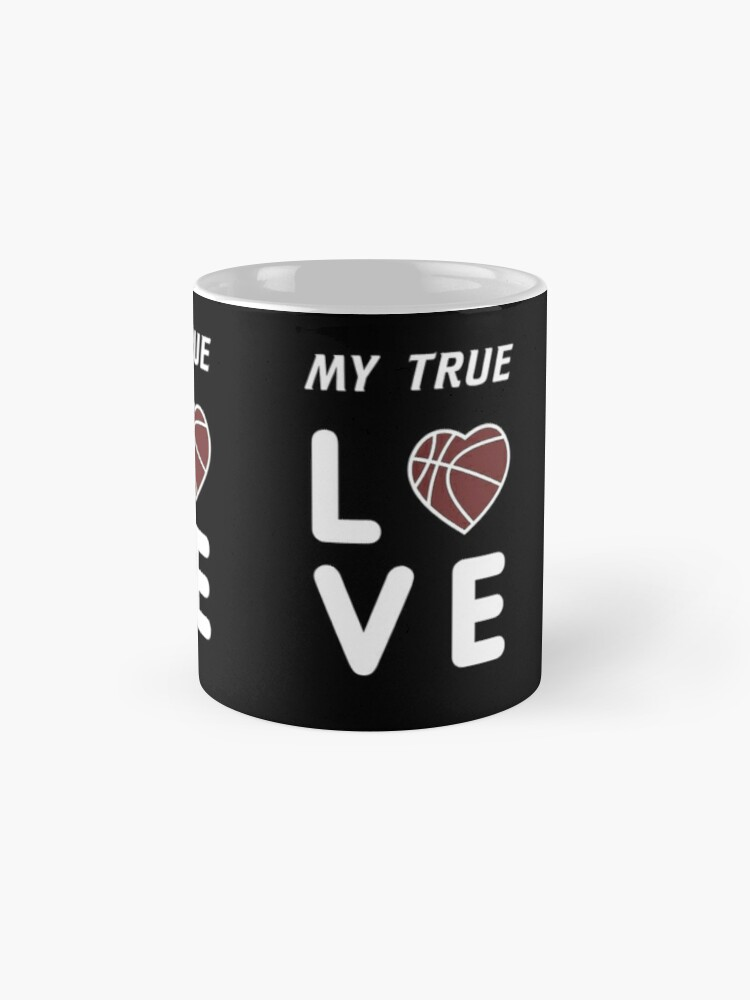 Alternate view of Basketball T-Shirt, My True Love, Gift idea Classic Mug