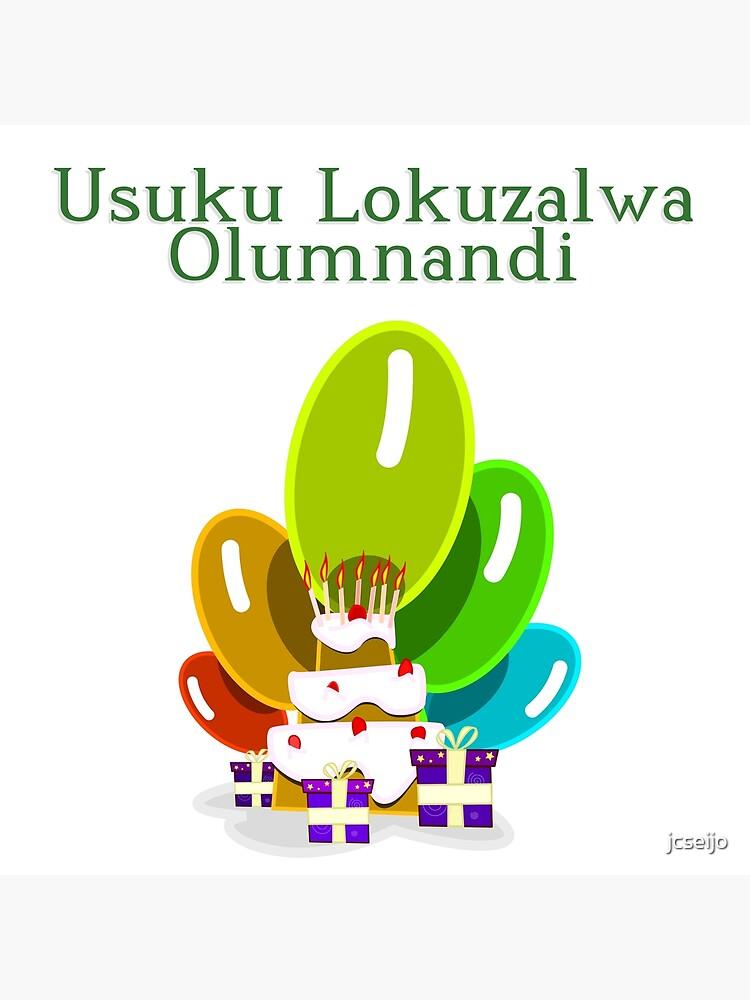 happy birthday in xhosa usuku lokuzalwa olumnandi greeting card