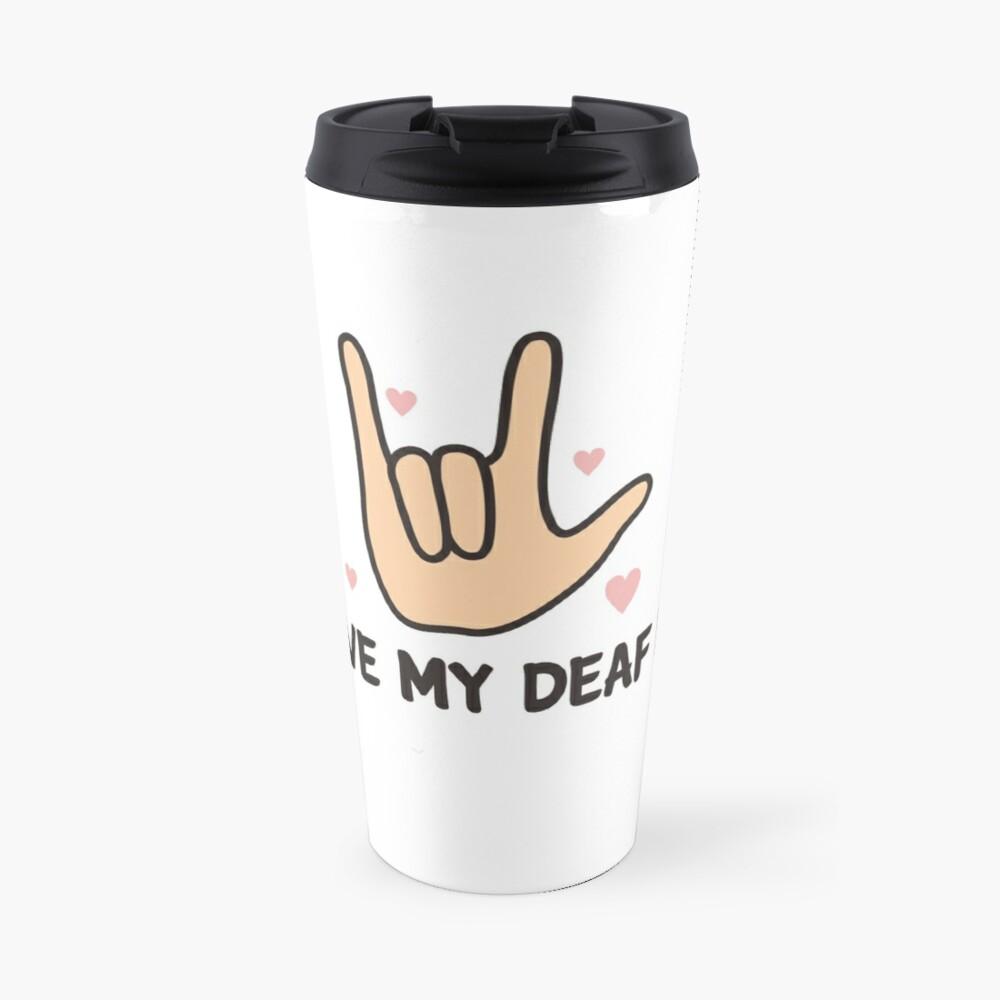 'I Love My Deaf Dog & ASL Sign language: Cute T-shirt For Dog Lovers' Travel Mug by Dogvills