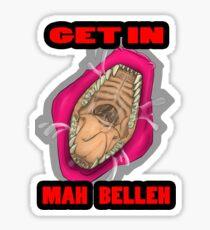 Get In Mah Belleh Pink Sticker