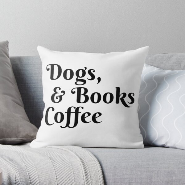 Dogs, books and coffee Throw Pillow