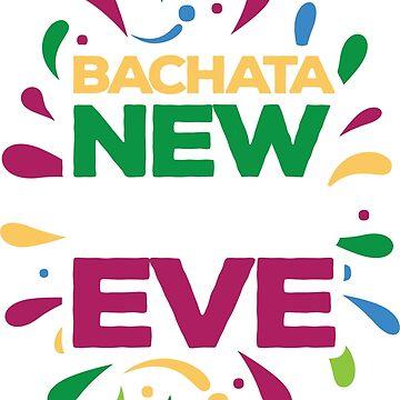Bachata new eve by feelmydance