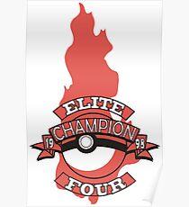 Elite Four Champion Flame Poster