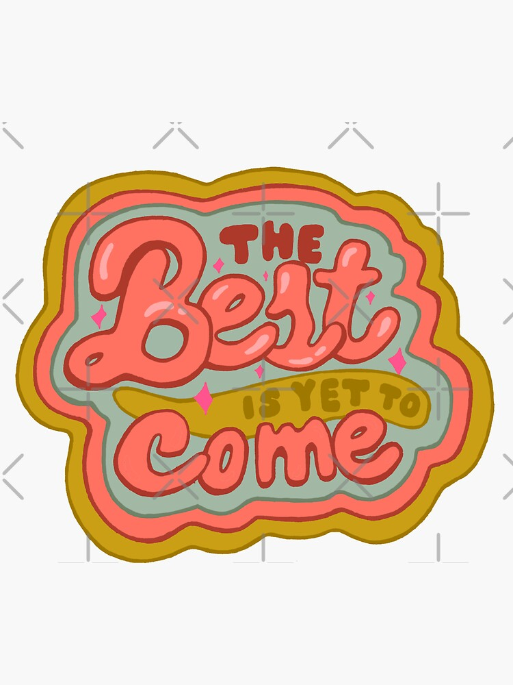 The Best is yet to Come in Peach by doodlebymeg
