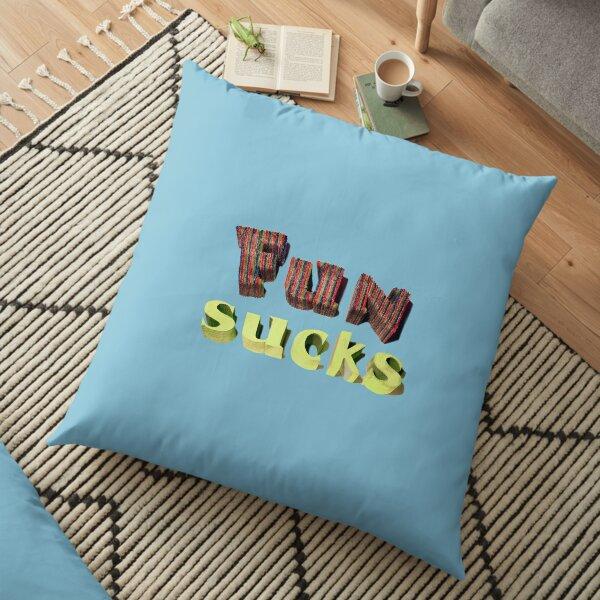 Sourpunch Fun Sucks Floor Pillow