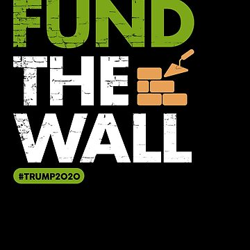 Fund The Wall! by MikeMcGreg