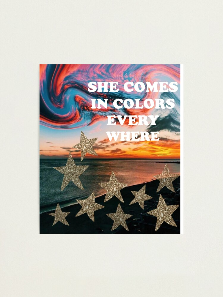 Alternate view of she comes in colors every where Photographic Print