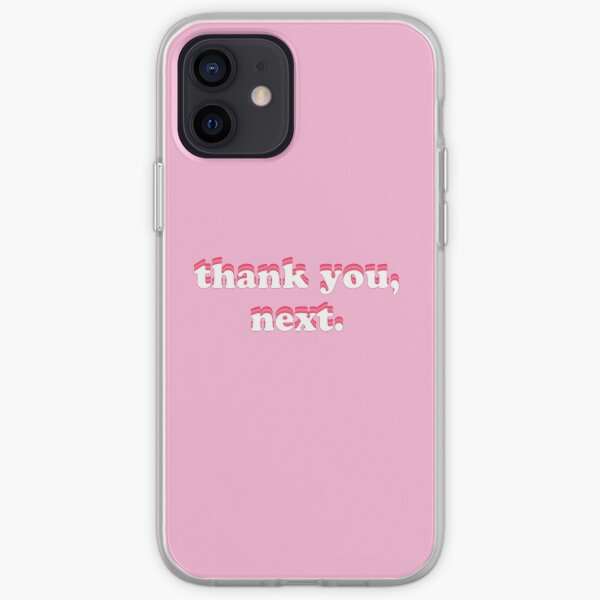 thank you, next iPhone Soft Case