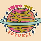 Into the Future! by doodlebymeg