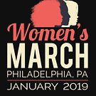 Women's March 2019 Philadelphia Pennsylvania by oddduckshirts