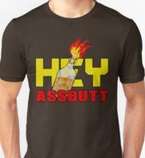 Hey, Assbutt! T-Shirt