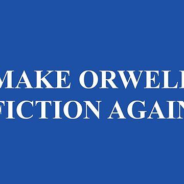 Machen Sie wieder Orwell-Fiktion von Schwaz
