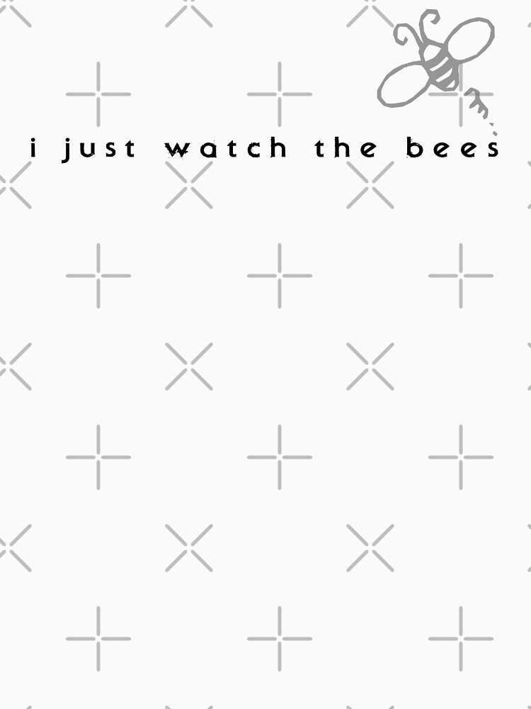 I Just Watch the Bees | Women's T-Shirt