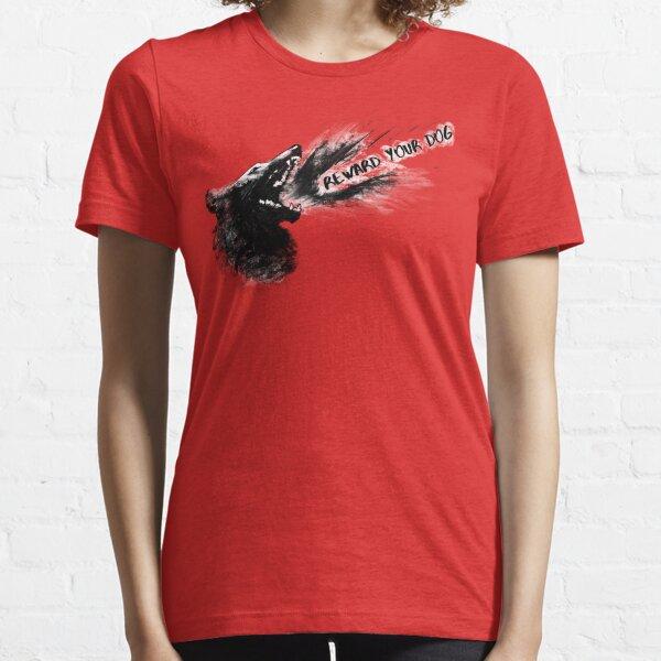 Reward your dog Essential T-Shirt