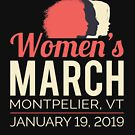 Women's March 2019 Montpelier Vermont by oddduckshirts