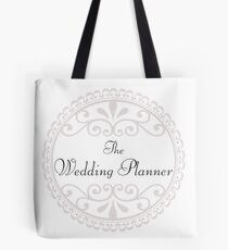 The Wedding Planner Big Day Married Marriage Tote Bag