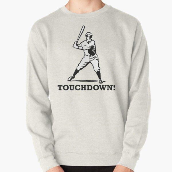 Baseball Noob Touchdown Funny Sports Pullover Sweatshirt