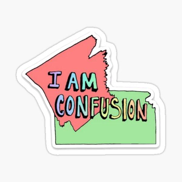 I Am Confusion vine sticker Sticker