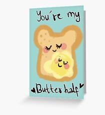 Du bist meine Butterhälfte Grußkarte