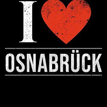 I Love Osnabrück - Gift For Deutsche German Passionate Of There Hometown ich liebe Osnabrück in Lower Saxony Deutschland by Popini