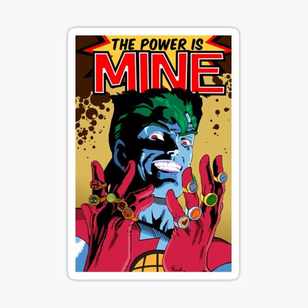The Power Is Mine Sticker