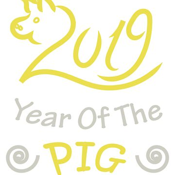 Year of the Pig, Happy New Year 2019 by Jurzai