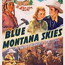 Vintage Hollywood Nostalgia Blue Montana Skies Gene Autry Film Movie Advertisement Poster by jnniepce